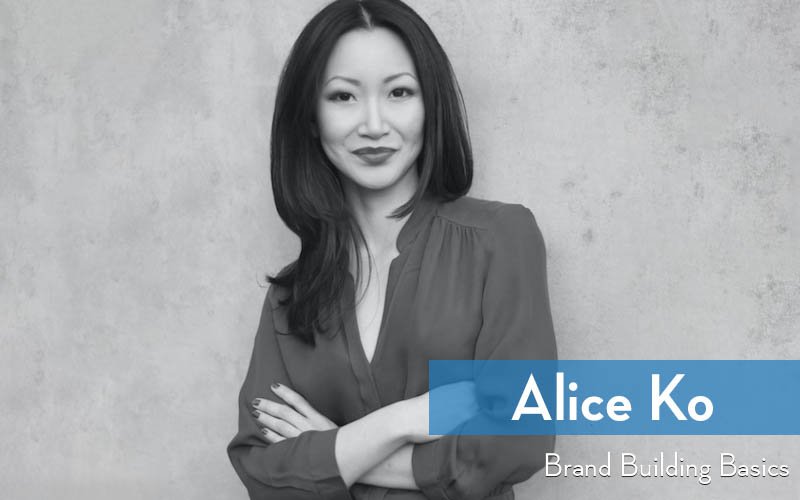 Alice Ko - Brand Building Basics